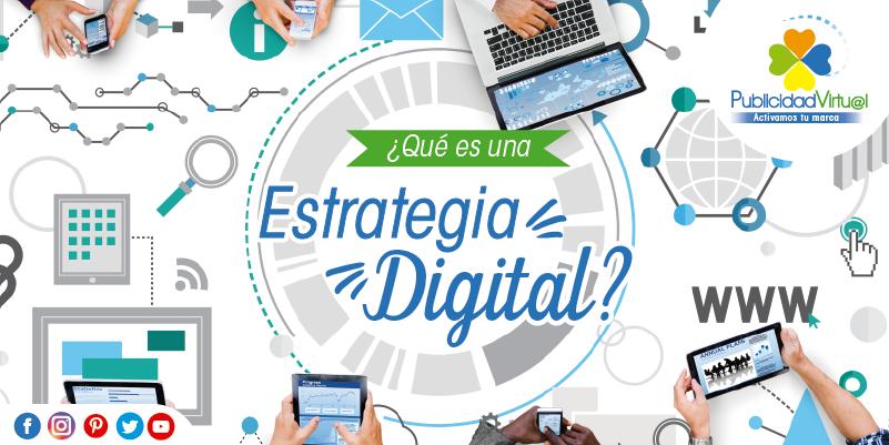 ¿Qué es una estrategia digital?
